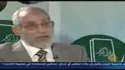 فضيلة  الدكتور محمد بديع المرشد العام للإخوان المسلمين فى برنامج لقاء اليوم ...الجزيرة ..الجزء الرابع