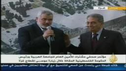 د. إسماعيل هنية يرحب بزيارة عمرو موسى لقطاع غزة