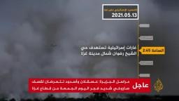 109 شهداء.. ملخص للهجمات والهجمات المضادة في قطاع غزة